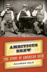Maureen Ogle's Ambitious Brew